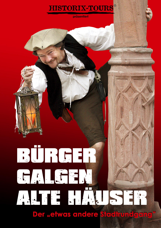 """""""Bürger, Galgen, alte Häuser"""" mit dem Neunfingerle (ohne Anmeldung)"""