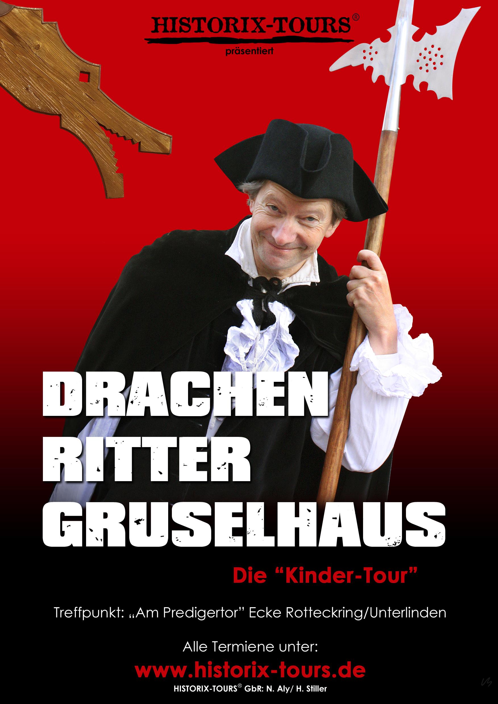 Die Kinder-Tour: Drachen, Ritter, Gruselhaus (für Schulkinder bis 12 Jahre)