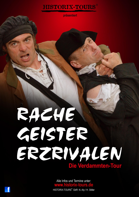 Rache, Geister, Erzrivalen – Die Theater-Tour mit Action, Spannung und Geschichte(n) sowie mit Henri LeMalheure und Maurice Rabenaas