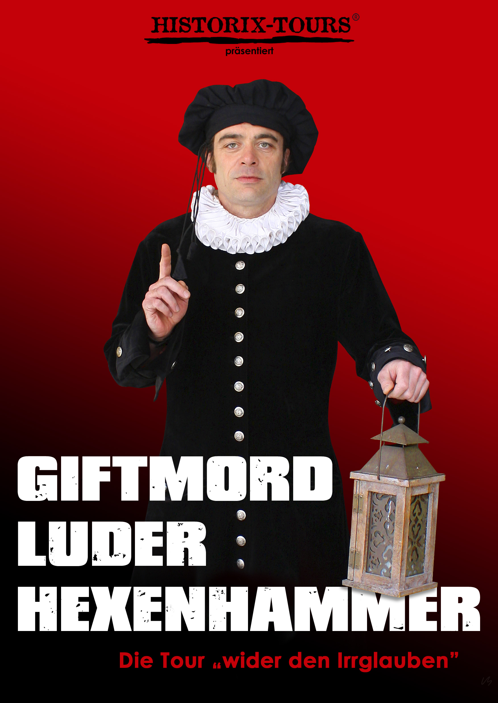 """Giftmord, Luder, Hexenhammer"" – Event-Tour mit ""Johannes Pistorius d.J."" (ohne Anmeldung)"