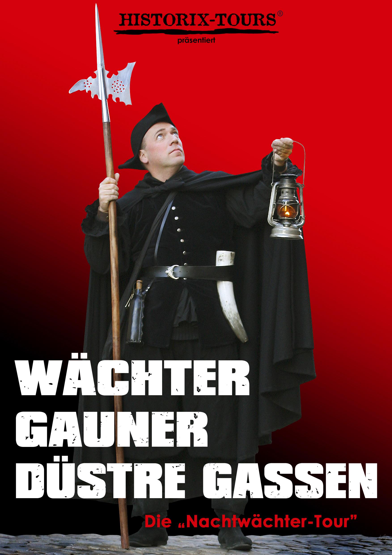 """""""Wächter, Gauner, düstre Gassen"""" – Freiburgs 1. Nachtwächter-Tour (ohne Anmeldung)"""