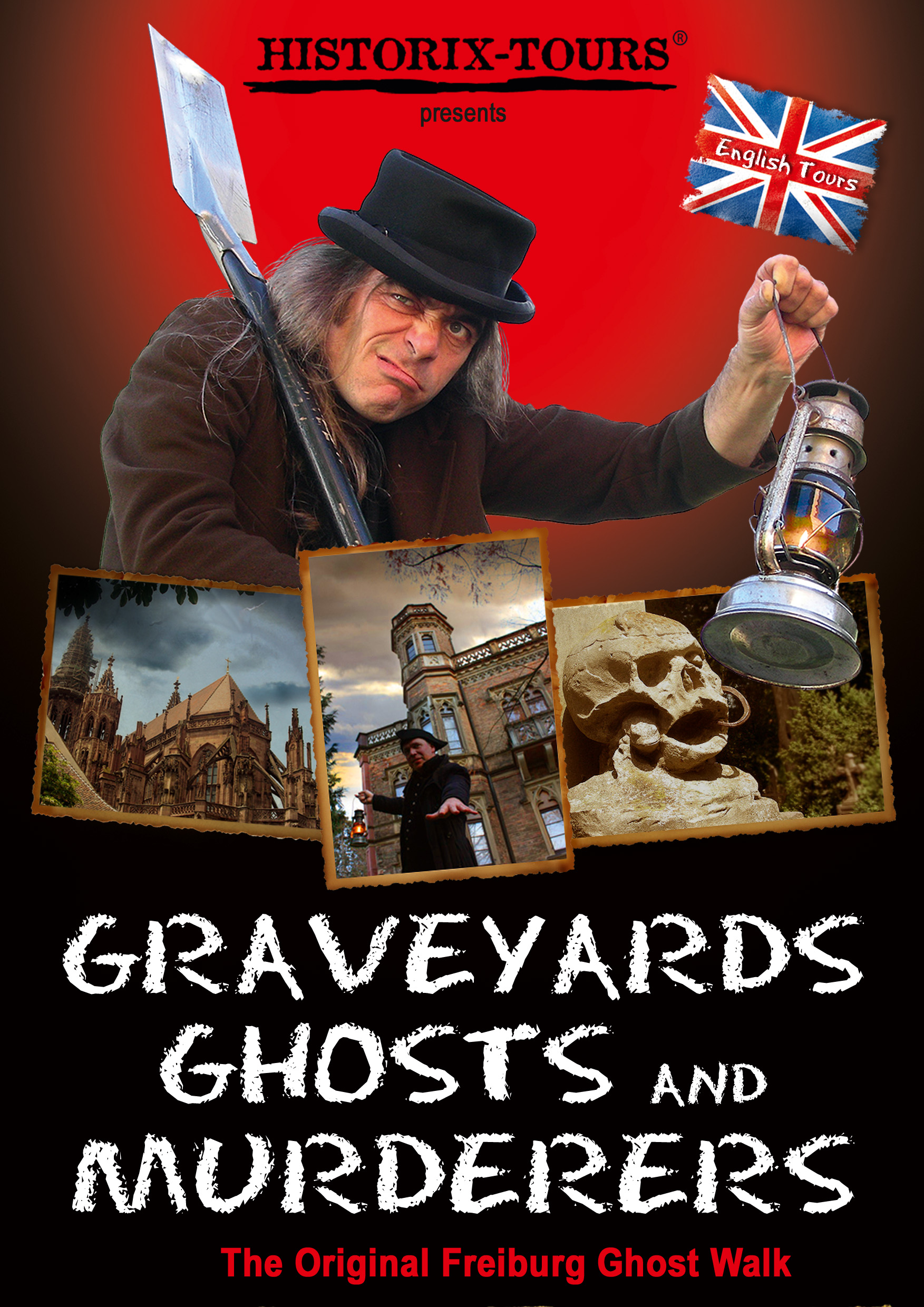 Graveyards, Ghosts and Murderers – The Original Freiburg Ghost-Walk (since 1998) / IN ENGLISH!