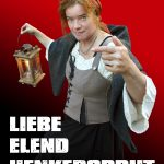 """Liebe, Elend, Henkersbrut"" - Theater-Tour (ohne Anmeldung)"