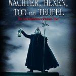 """""""Wächter, Hexen, Tod und Teufel"""" - Ghost-Walk mit dem Nachtwächter   (ohne Anmeldung)"""