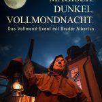 """""""Magisch, Dunkel, Vollmondnacht"""" - Vollmond-Event in Zusammenarbeit mit der Brauerei Ganter"""